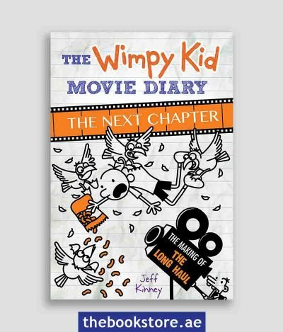 The Wimpy Kid Movie Diary The Next Chapter The Making of The Long Haul