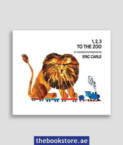 123 to the Zoo An Oversized Counting Book