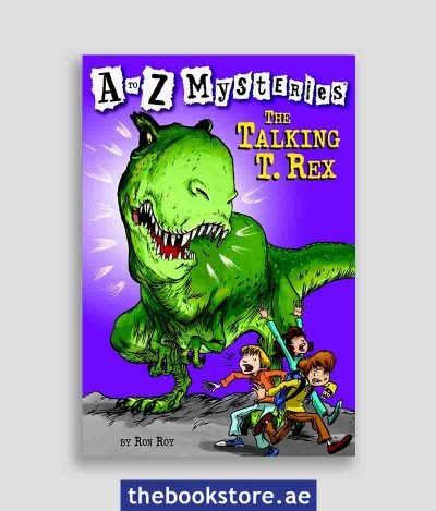 The Talking T Rex A to Z Mysteries