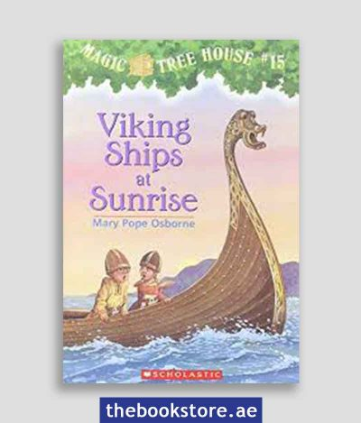 Viking Ships At Sunrise Magic Tree House No 15