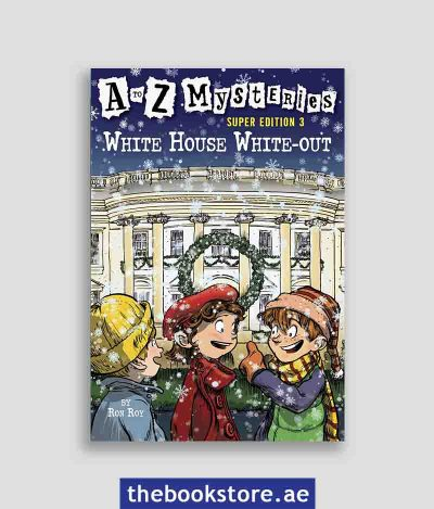 White House WhiteOut A to Z Mysteries