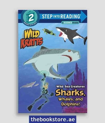 Wild Sea Creatures Sharks Whales And Dolphins Step Into Reading Lvl 2