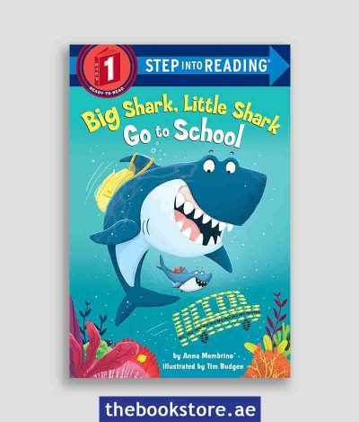 Big Shark Little Shark Go To School