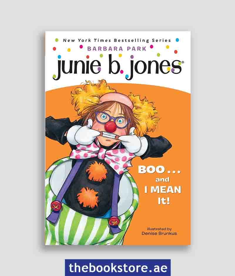 Junie B First Grader Boo and I Mean It
